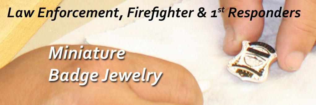 Miniature Badge Jewelry